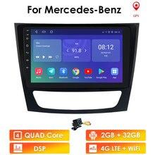 2din Android 10รถยนต์ GPS สำหรับ Mercedes Benz E Class W211 E200 E220 E350 E240 E280 CLS 350 W219 W463 CLK W209 WiFi RDS