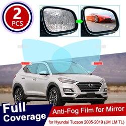 for Hyundai Tucson 2005~2019 ix35 35 JM LM TL Full Cover Anti Fog Film Rearview Mirror Accessories 2006 2007 2015 2016 2017 2018