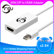 FSU High Quality Thunderbolt Mini DisplayPort Display Port DP to HDMI Adapter Cable For Apple Mac Macbook Pro Air