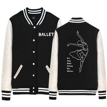 Ballet Elegant Dancer Man Coat Boy jacket Baseball Eat Sleep Ballet Nothing Else Matters Fleece Autumn Winter ZIIART