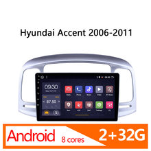Autoradio 2G + 32G 8 core pour Hyundai Accent 2006-2011 | autoradio multimédia, véhicule stéréo coche player, automagnitol(China)