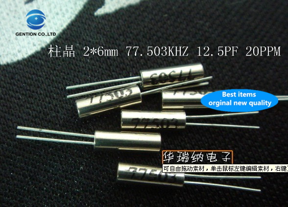 50pcs 100% New And Orginal Cylindrical 77.503KHZ Crystal Passive In-line Spot 2X6mm DT-206 TF-206 77.503K