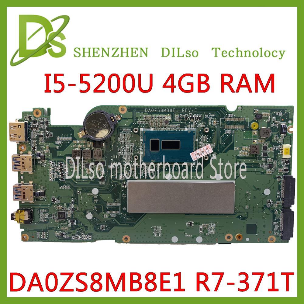 Galleria fotografica KEFU DA0ZS8MB8E0 DA0ZS8MB8E1 scheda madre Del Computer Portatile della scheda madre per <font><b>Acer</b></font> Aspire R7-371T DDR3 i5-5200U 4GB di RAM di lavoro originale di 100%