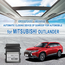 Auto sunroof close For MITSUBISHI OUTLANDER Automatic closing device of sunroof for automobile Close the skylight the close encounters man