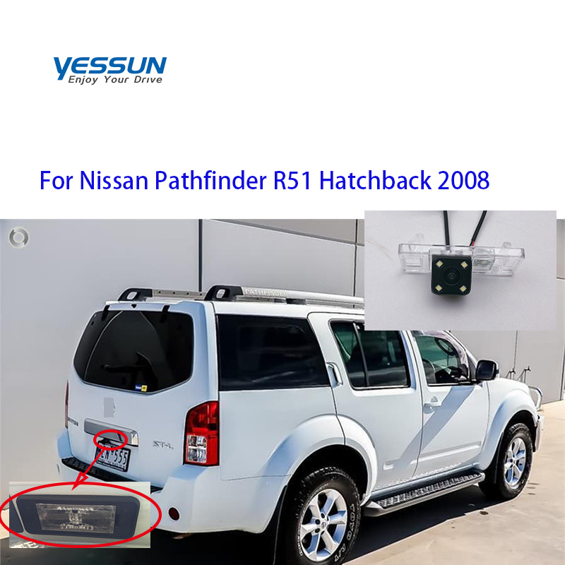 Yessun Auto Car Accessories Night Vision Car Rear View Reverse Backup Camera IP67 For Nissan Pathfinder R51 Hatchback 2008
