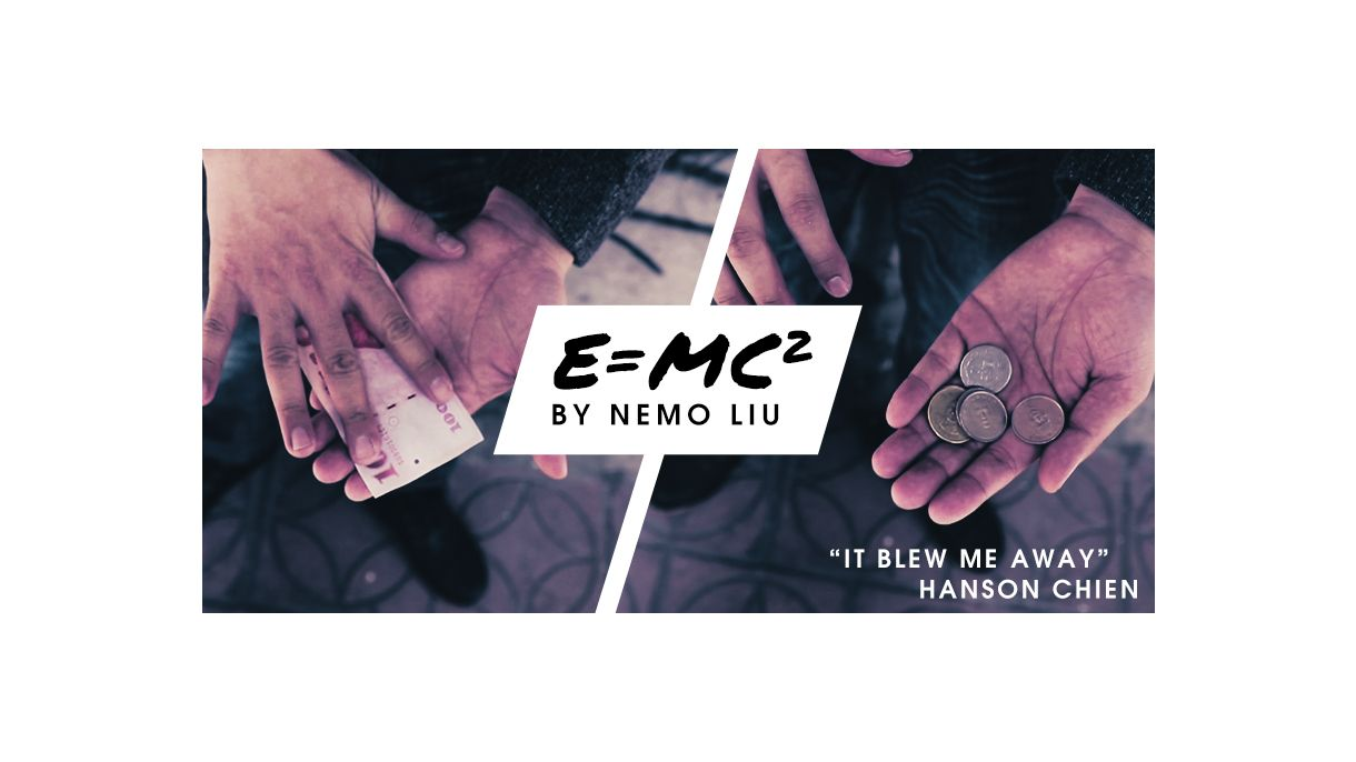 E=MC2 By Nemo And Hansen Chien-Magic Tricks