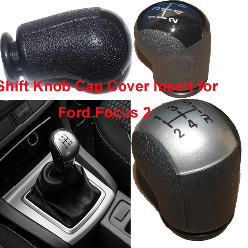 5 Speed Car Manual Gear Head Shift Knob Cap Cover Insert for Ford Focus 2 2005 - 2008