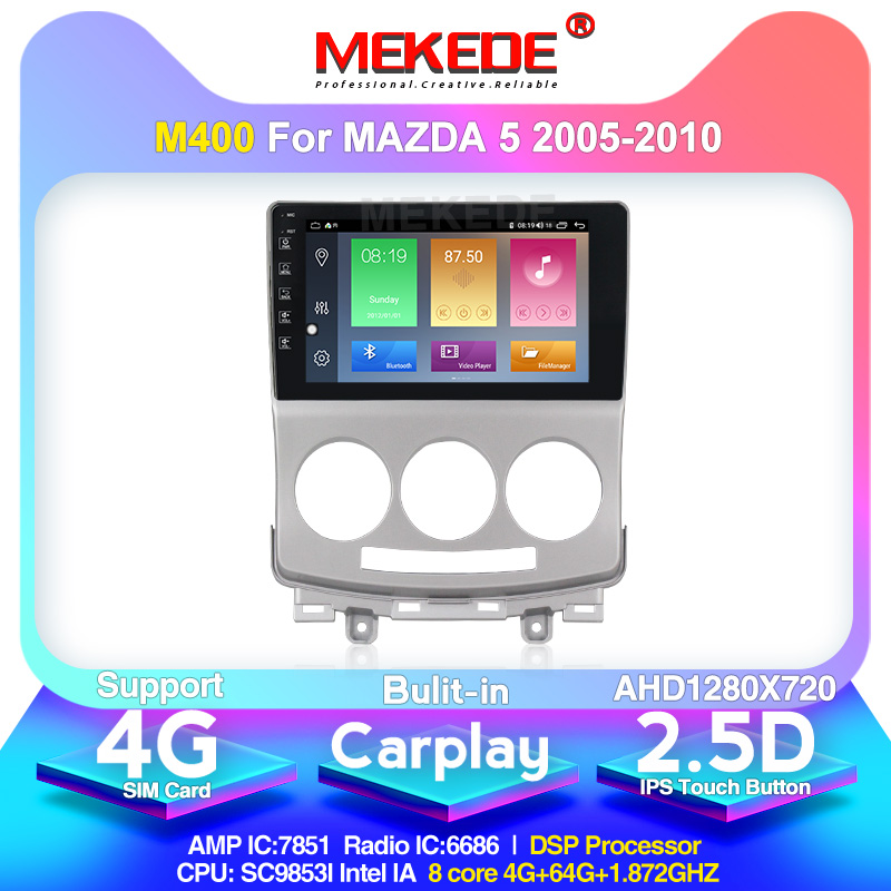 MEKEDE For Mazda 5 2 CR 2005-2010 Car Radio Multimedia Video Player Navigation GPS Android 10.0 4+64g Wifi 4g Support Dvr