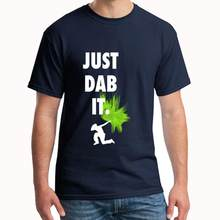 Impreso Just Dab It Dab Dabbing Touch Down Attitude Dance camiseta s-8xl ajustado lil peep carta mujer camiseta(China)