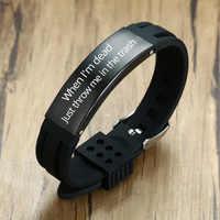 Benutzerdefinierte männer Schwarz Edelstahl Silikon Gummi Armbänder Pulsera Männlich Einstellbar, Wenn ICH bin toten, werfen mich in den müll