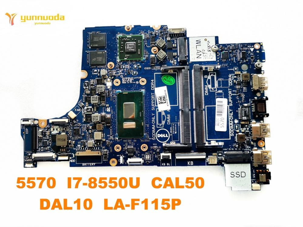 Original for DELL 5570 laptop motherboard 5570 I7-8550U CAL50 DAL10 LA-F115P tested good free shipping image
