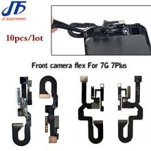 10 adet/grup ücretsiz kargo iPhone 7 8 artı 7G 7P yedek parçaları ön bakan kamera modülü yakınlık işık sensörü Flex kablo