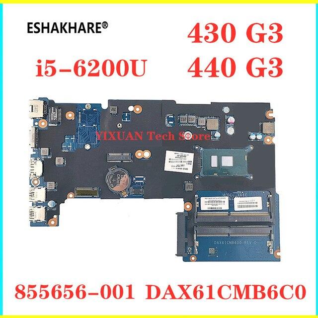 855656-001 do HP Probook 440 G3 430 G3 laptopa płyty głównej płyta główna w DAX61CMB6C0 płyty głównej płyta główna SR2EY i5-6200U HD z 520 100% pracy test