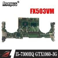 Da0bklmbab0 노트북 마더 보드 For Asus tuf 게임용 fx503vm 테스트 메인 보드 I5-7300HQ GTX1060-3G