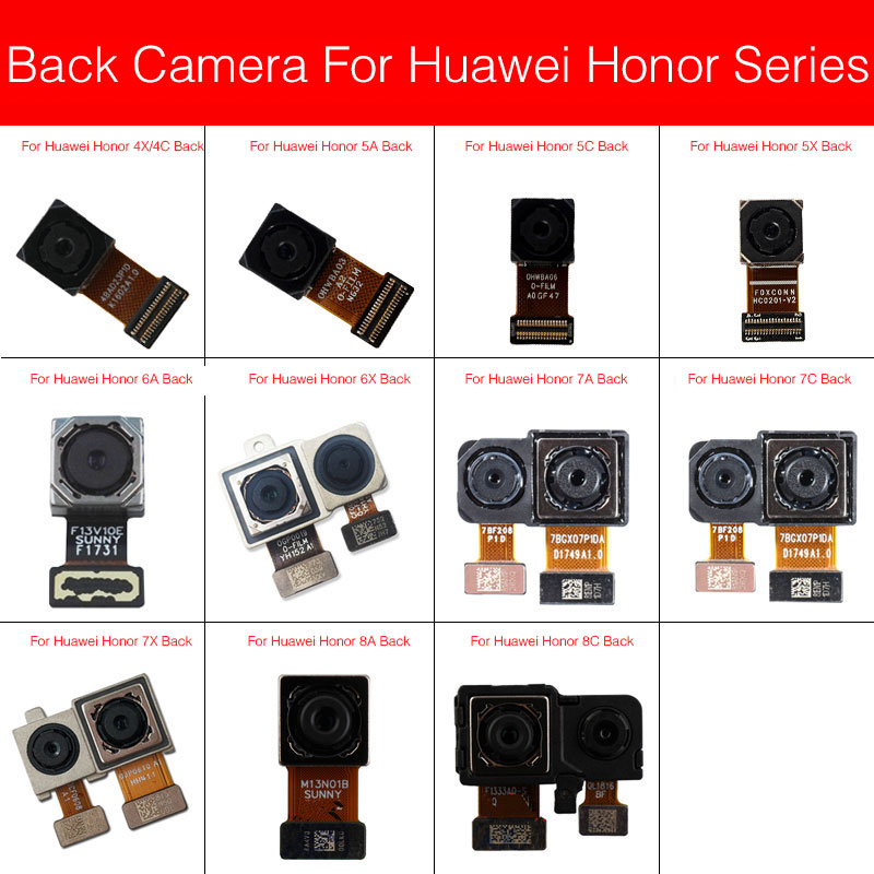 Main Back Camera For Huawei Honor 4x 4c 5A 5C 5X 6A 6X 7X 7A 7C 7C Pro 8A Paly 8C 5.7inch 5.99inch Rear Camera Flex Cable