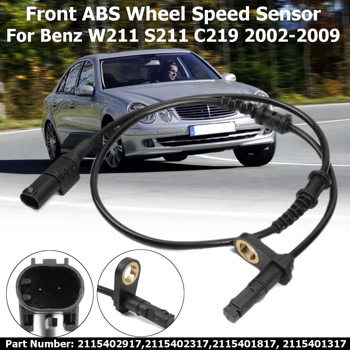 Hot Sale For Mercedes-benz W211 S211 C219 W212 E220 2002 2003 04 05 06 2007 2008 2009 #2115402917 Front Left/right Abs Wheel Speed Sensor Structural Disabilities