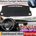 Für Toyota Corolla E120 E130 E140 E150 E160 E170 2000 ~ 2018 Anti Slip Matte Dashboard Abdeckung Pad Sonnenschirm dashmat Teppich Zubehör-in Autoaufkleber aus Kraftfahrzeuge und Motorräder bei