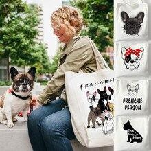 Yeniden kullanılabilir alışveriş tuval kadın çantası Frenchie fransız Bulldog baskı öğrenciler öğretmen kitap seyahat depolama çanta omuz