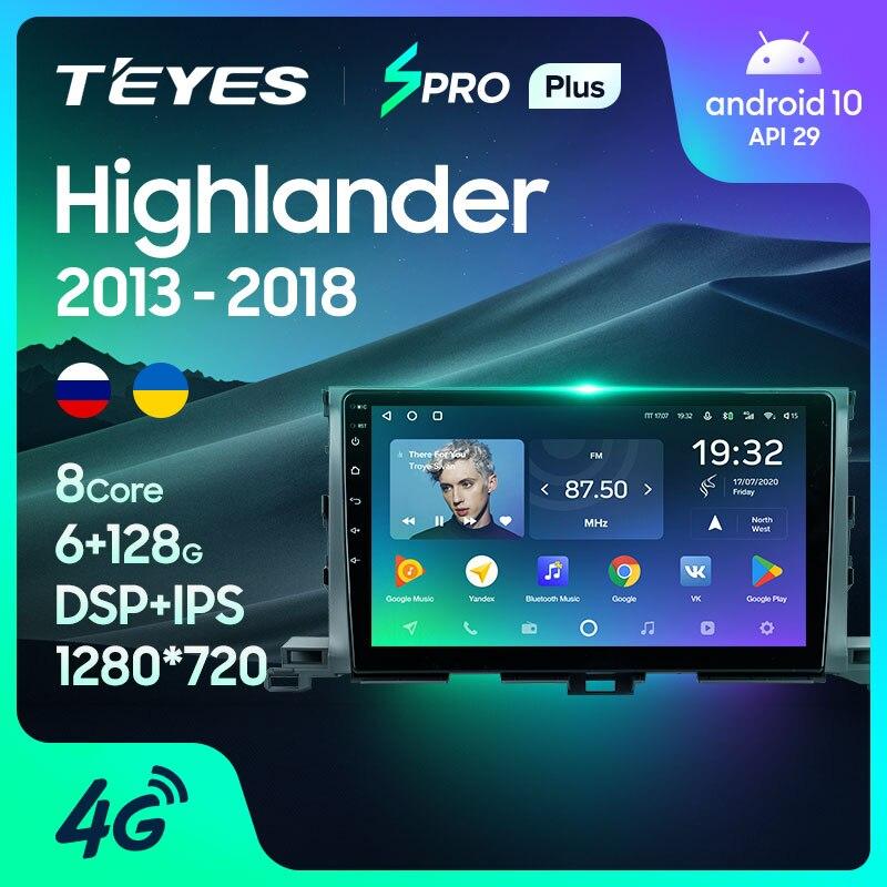 TEYES SPRO Plus Штатная магнитола For Тойота Хайлендер For Toyota Highlander 3 XU50 2013 - 2018 Android 10, до 8-ЯДЕР, до 4 + 64ГБ 2DIN автомагнитола 2 DIN DVD GPS мультимедиа автомоби...