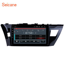 Seicane 10.1 Inch 2Din Car GPS Navi For 2013 2014 2015 Toyota Corolla Android 8.1 Stereo Radio Multimedia Player Head Unit WIFI(China)