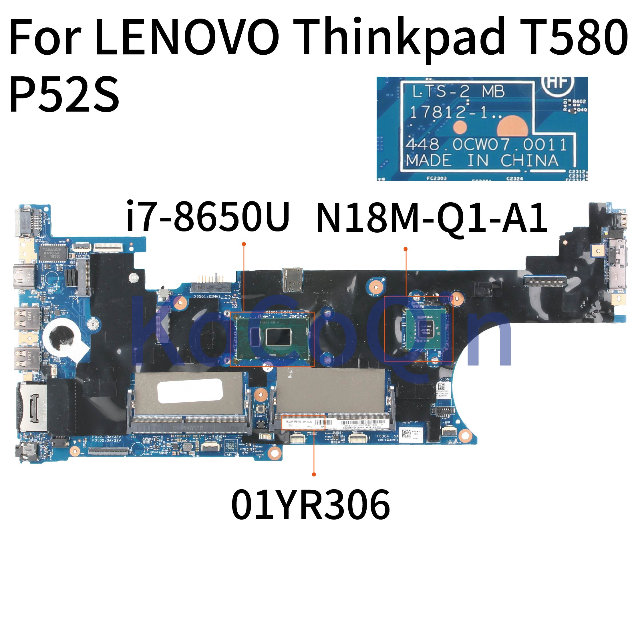 KoCoQin Laptop motherboard For LENOVO Thinkpad T580 P52S Core SR3L8 <font><b>i7</b></font>-<font><b>8650U</b></font> Mainboard 17812-1 01YR306 N18M-Q1-A1 image