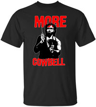 More Cowbell Saturday Night Live Tshirt Teenage Pop Top TEE Shirt(China)