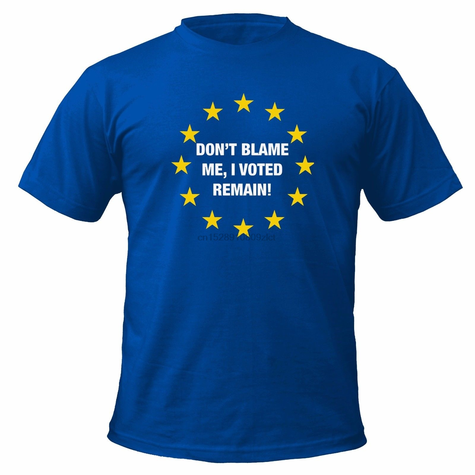Brexit Don/'t Blame Me I Voted Remain Euro Europe Bremain