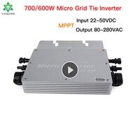 700 600W Micro Solar Inverter MPPT grid Tie Hybrid inverter 220V Inversor 22 50VDC to 80 280VAC Auto Match for 2*300/350W Board