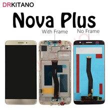 DRKITANO Display for Huawei Nova Plus LCD Display Touch Screen For Huawei Nova Plus Display With Frame  MLA L01 L11 L02 L03 L12