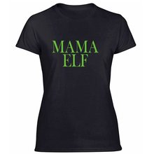 Custom Casual Mama Elf T Shirt For Womens Kawaii Cool Fitness T Shirts Round Neck Oversize S-5xl Camisas Shirt Hiphop Top(China)