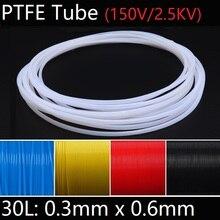 30л 0,3 мм x 0,6 мм PTFE трубка Т эфлон Изолированная жесткая капиллярная F4 труба высокая термостойкость передающий шланг 150 в красочные