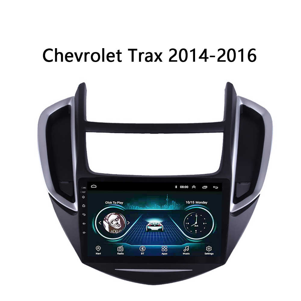 Radio del coche para Chevrolet Trax 2014, 2015 de 2016 Multimedia sistema vehículo GPS bluetooth FM Carplay SWC TV estoy Android 8,1 9""