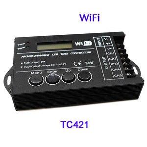 Image 2 - 무료 배송 프로그래밍 가능한 시간 프로그래밍 가능 RGB LED 컨트롤러 DC12V/24V 5 채널 총 출력 20A 공통 양극 TC420/TC421