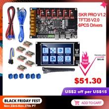 BIGTREETECH SKR PRO V1.2 ile TFT35 V2.0 dokunmatik ekran TMC2208 UART TMC2209 TMC2130 sürücü 6 adet 3D yazıcı kurulu kiti VS SKR V1.3