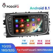Podofo Android 8,1 Auto Radio 2 Din 2 + 32G GPS Auto Multimedia-Player Für Ford/Fokus EXI MT 2 3 Mk2/Mk3/S-Max/Mondeo 9/Galaxy C-Max