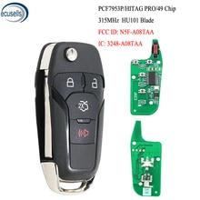 Clé télécommande à 3 + 1/4 boutons, télécommande sans clé, transpondeur ID49, 315MHz, pour Ford Fusion 2013 2015 FCC ID: N5F A08TAA, HU101