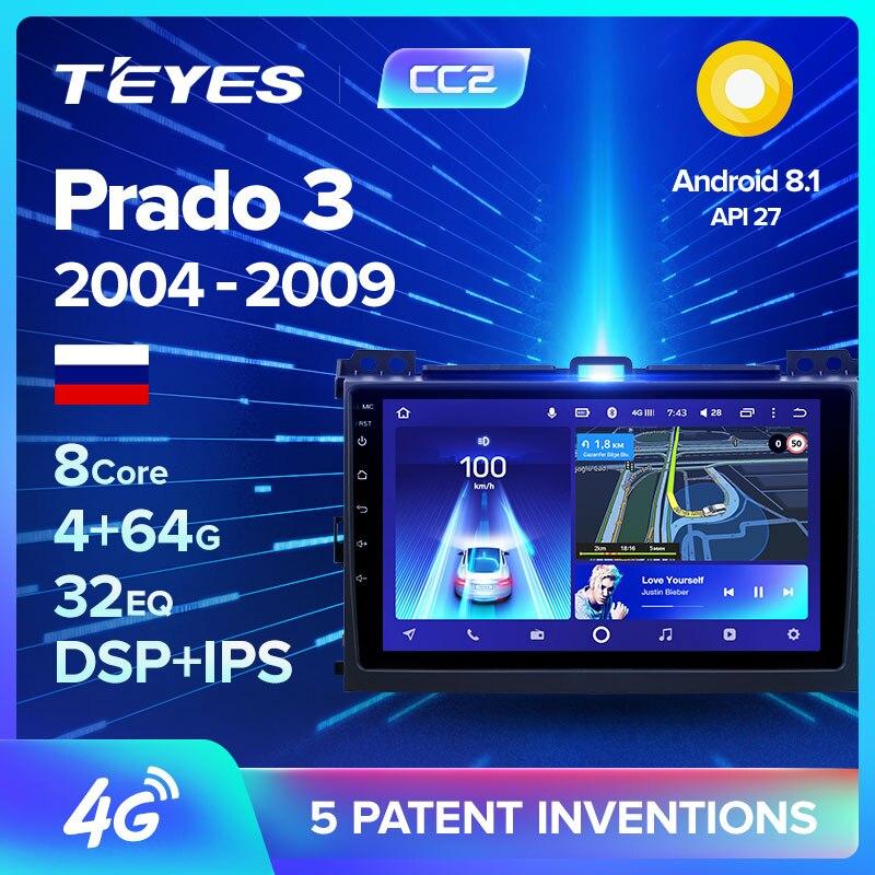 TEYES CC2 Штатная магнитола для Тойота Ленд Крузер Прадо 3 J120 For Toyota Land Cruiser Prado 3 2004   2009 Android 8.1, до 8 ЯДЕР, 2DIN автомагнитола 2 DIN DVD GPS мультимедиа автомобиля головное устройство|Мультимедиаплеер для авто|   | АлиЭкспресс