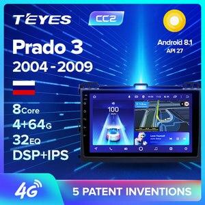TEYES CC2 For Toyota Land Cruiser Prado 3 J120 2004-2009 Car Radio Multimedia Video Player Navigation GPS Android 8.1 No 2din(China)