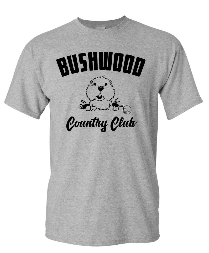 Bushwood Country Club T-SHIRT - Golf Caddy Shack 80's Movie Summer O Neck Tee,Comfortable t shirt,2019 Hot Tees,Mens Tee Shirts image