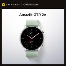 2021 глобальная версия Amazfit GTR 2e Smartwatch 24 дней Срок службы батареи 2,5 D Стекло 90 спортивных режимов сигналы Bluetooth 5,0 Смарт-часы