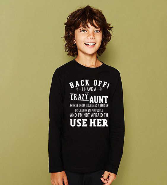 IK Heb EEN Crazy Tante en IK ben Niet Bang Te Gebruiken Haar 2019 Herfst T-shirt Meisjes Jongens Lange mouwen Kinderen T-shirt kinderen T-shirt