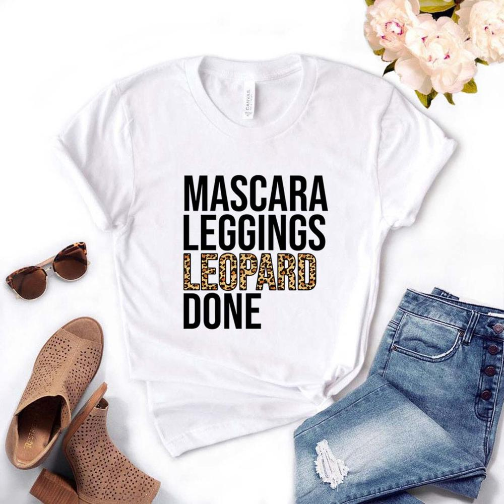 Mascara Leggings Leopard Done Print Women Tshirts Cotton Casual Funny T Shirt For Lady  Top Tee Hipster Drop Ship NA-516