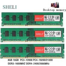 SHILI 8GB GB PC3-12800 16 PC4-19200/21300 DDR3-1600MHZ DDR4-2400/2666 MHz 240pin 288pin 1.2V 1.5v Memória DIMM De Desktop