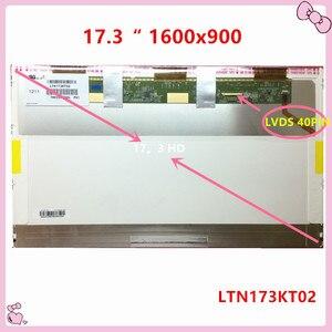 FRETE GRÁTIS LP173WD1-TL N2 A3 N1 A1 LTN73KT01 B173RW01 N173O6 L02 N173FGE L23 L21 L13 LTN173KT02 40 PIN LCD SCREEM 1600x900