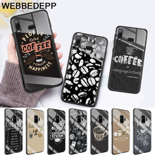 coffe make life better Glass Case for Samsung S7 Edge S8 S9 S10 Plus A10 A20 A30 A40 A50 A60 A70 Note 8 9 10
