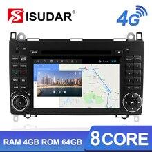 Isudar H53 4G Android 2 Din otomobil radyosu Için Mercedes/Benz/Sprinter/W169/B200/B sınıf Araba Multimedya GPS 8 Çekirdekli RAM 4G ROM 64G DVR