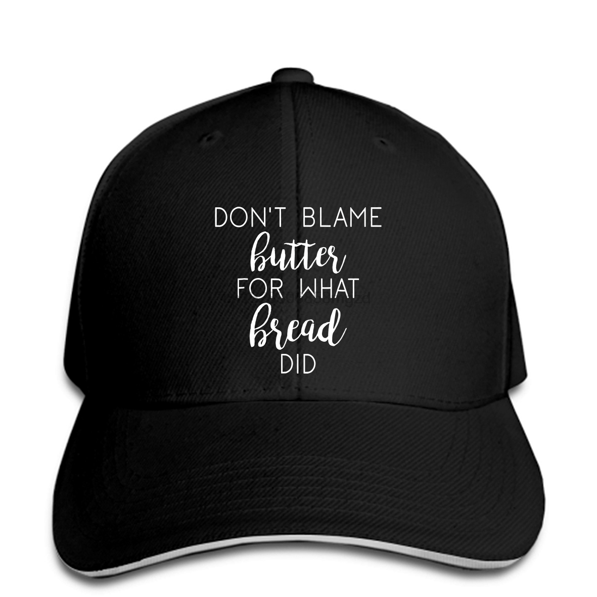 Don't Blame Butter For What Bread Did Funny Keto Diet Ketosis Cool Casual pride Men Baseball Cap men Unisex Fashion Snapback Cap image