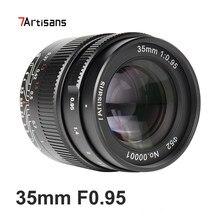 7 handwerker 35mm F 0,95 Kamera Objektiv Manueller Fokus APS-C Objektiv für Sony E mount Nikon Z Olympus M4/3 Fuji XF X Canon EF-M EOS-M Kamera