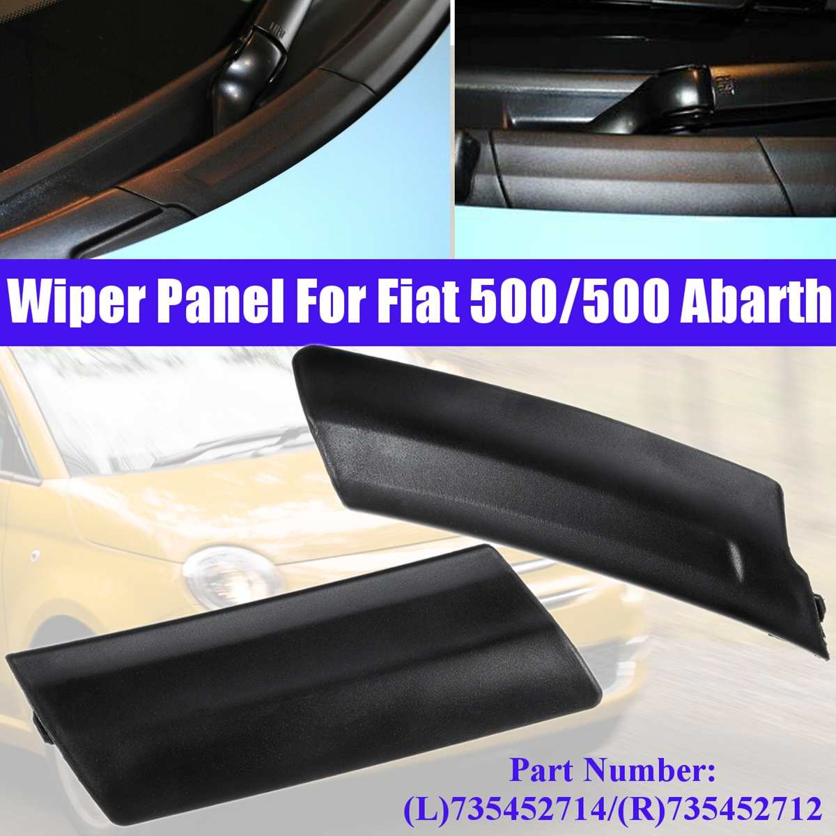 Car Left Right Wiper Panel Scuttle Trim For Fiat 500/ 500 Abarth 735452714 735452712 Car Accesssories Replacement Right Hand RHD|Auto Seals| |  - title=