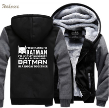 Super Hero Im Batman Sweatshirts Hoodies Men 2018 Hot Sale Winter Warm Fleece Superman Sweatshirt Fashion Thick Hoodie Male 5XL